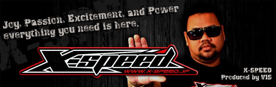 X-SPEED JAPAN 日本国内正規総代理店