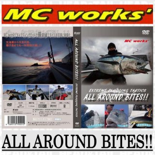 ALL AROUND BITES!! MC works'