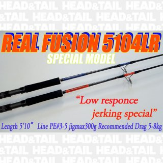 REAL FUSION 5104LR  SPECIAL MODEL