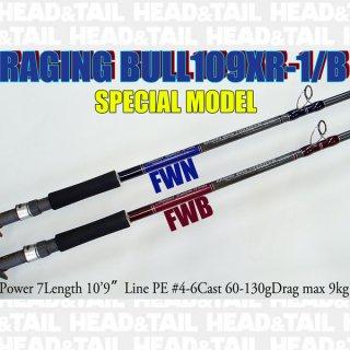 RAGING BULL109XR-1/B SPECIAL MODEL FWN・FWB