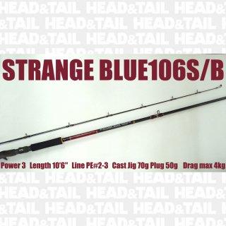 STRANGE BLUE106S/B SPECIAL MODEL