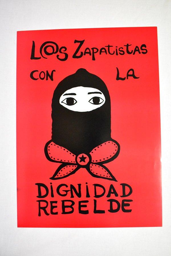 サパティスタポスター『尊厳なる反抗』
