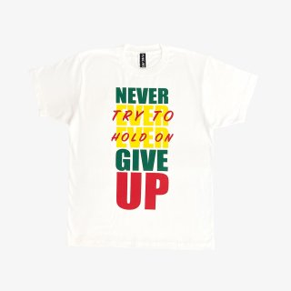 ART ZOO Tee 『NEVER EVER EVER GIVE UP』 White