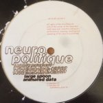 Neuropolitique - Large Spoon EP