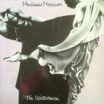 Medium Medium - The Glitterhouse