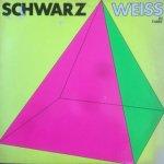Schwarz Weiss - In Farbe