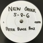 New Order - 5-8-6 Peter Black Rmxs