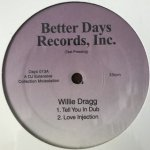 Willie Dragg - Tell You In Dub