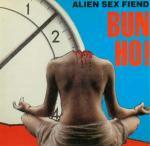 Alien Sex Fiend - Hun Ho!