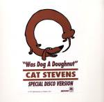 Cat Stevens - Was Dog A Doughnut