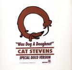 Cat Stevens - Was Dog A Doughnut