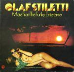 Olaf Stiletti - More From The Funky Entertainer