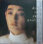 Dip In The Pool - Dip In The Pool