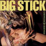 Big Stick - Crack 'N' Drag