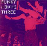 V.A. - Funky Alternatives Three