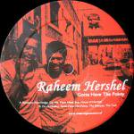 Raheem Hershel - Gotta Have The Porkey