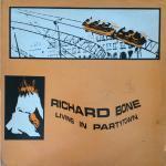 Richard Bone - Living In Partytown