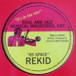 Rekid - 85 Space / Retroactive