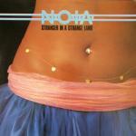 N.O.I.A. - Stranger In A Strange Land