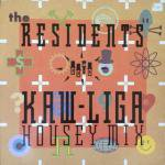 The Residents - Kaw-Liga (Housey Mix)