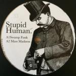 Stupid Human - Swamp Funk