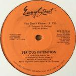 Serious Intention - You Don't Know (Special Remix)