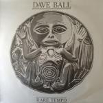 Dave Ball - Rare Tempo