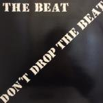 The Beat - Don't Drop The Beat