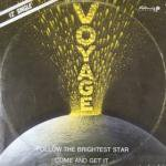 Voyage - Follow The Brightest Star