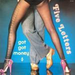 Five Letters - Got Got Money