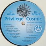 DJ Amani - Privilege Cosmic