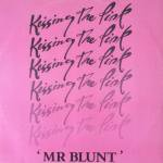 Kissing The Pink - Mr Blunt