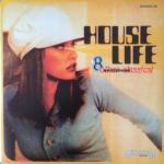 V.A. - House Life
