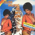 V.A. - House Music Is My Life