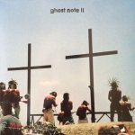 Ghost Note - II