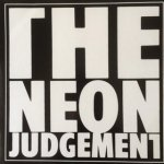 The Neon Judgement - First Judgement EP's