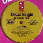 Edwin Birdsong - Lollipop / Freaky Deaky Sities