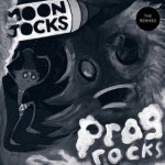 Mungolian Jet Set - Moon Jocks N' Prog Rocks (The Remixes)