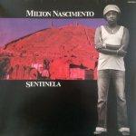 Milton Nascimento - 歩哨 (Sentinela)