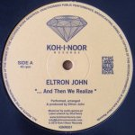 Eltron John / La Rambla Perversion - ...And Then We Realize / Cup Of Wine
