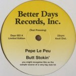 Pepe Le Peu - Butt Stokin'