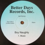 Boy Naughty - Music