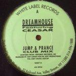Dreamhouse Feat. Ceasar - Jump & Prance