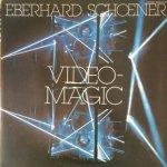 Eberhard Schoener - Video-Magic