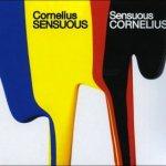 Cornelius - Sensuous