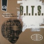 B.I.T.S. - A Little Bit Of This, A Little Bit Of That (DJ Harvey Remixes)