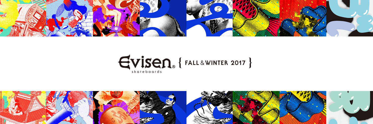 Evisen Skateboards ゑ17