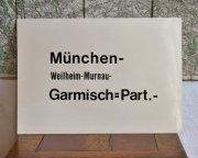 ドイツ国営鉄道 行き先表示板 Munchen ー Garmissch=Part.-