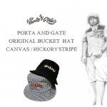 ポルタアンドゲート/PORTAANDGATE ORIGINAL BUCKET HAT/METRO HAT/キャンバス/ヒッコリーストライプバケットハット/ブーニーハット