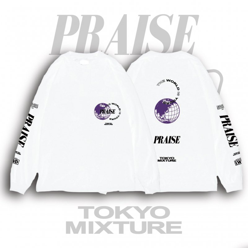 "PRAISE / ""THE WORLD IS YOURS"" Long Sleeve T-shirts(White)"